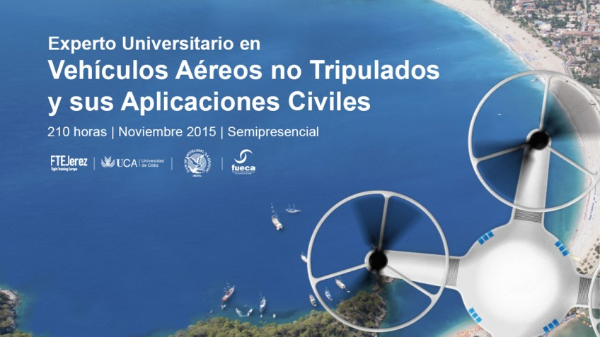 Experto Universitario en 'Vehículos Aéreos no Tripulados y sus Aplicaciones Civiles'