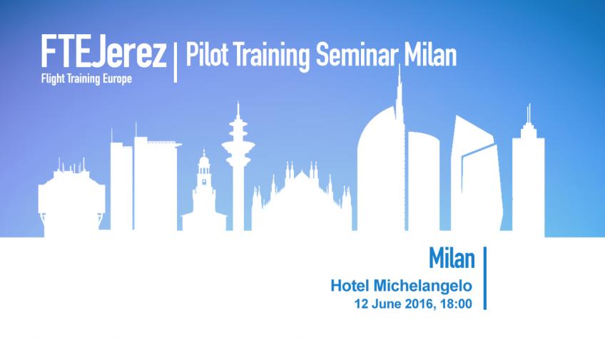Pilot Training Seminar in Milan
